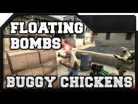 CS:GO - Floating Bombs & Buggy Chickens