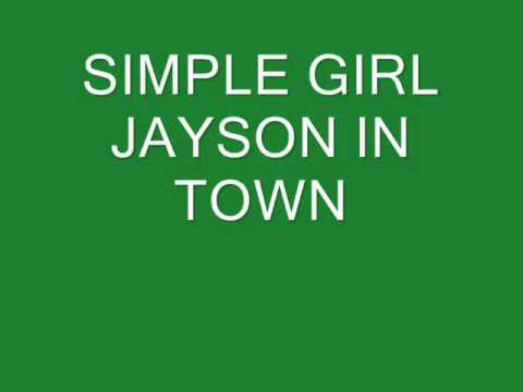 Simple Girl Jayson In Town video