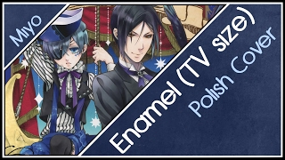 download lagu 【miyo】enamel「kuroshitsuji: Book Of Circus」polish Cover//tv Size gratis