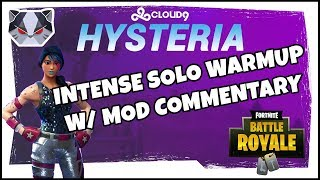 Hysteria | Fortnite Battle Royale  - Intense Solo Warmup with Mod Commentary