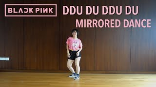 BLACKPINK - '뚜두뚜두 (DDU-DU DDU-DU)' Full Dance with Music | Mirrored and Slowed [Charissahoo]
