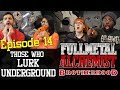 Fullmetal Alchemist: Brotherhood   1x14 Those Who Lurk Underground   Group Reaction