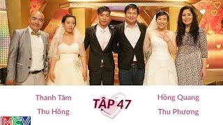 Hồng Quang - Thu Phương Và Thanh Tâm - Thu Hồng | VỢ CHỒNG SON | Tập 47 | 140629
