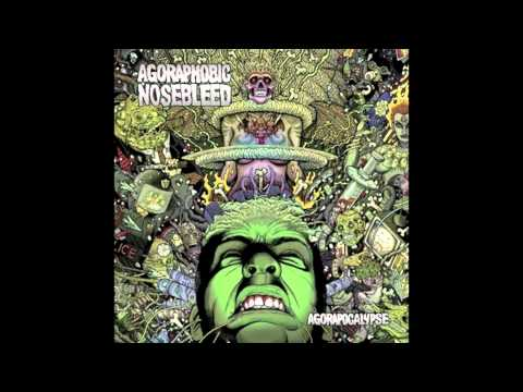 Agoraphobic Nosebleed - Hung From The Rising Sun