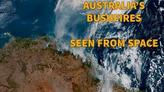 Bushfires in Australia seen by satellite / Earth from space