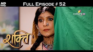 Shakti  - Full Episode 52 - With English Subtitles