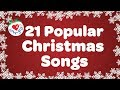 Top 21 Popular Christmas Songs and Carols Playlist 🎅 MP3