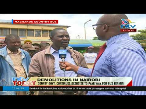 Nairobi county government continues demolition exercise to pave way for bus termini