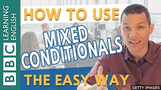 BBC English Masterclass: Mixing conditionals