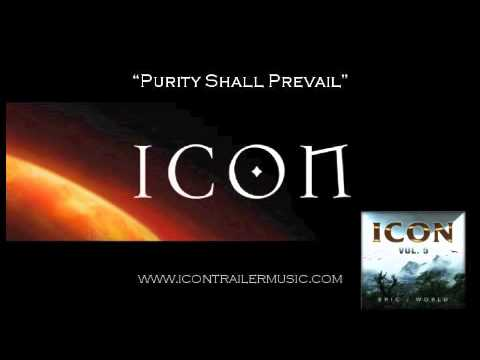 ICON Trailer  - Purity Shall Prevail