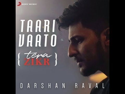 Tera Zikr Darshan Raval Sad Song 2018   Formless Music Hindi Video720p
