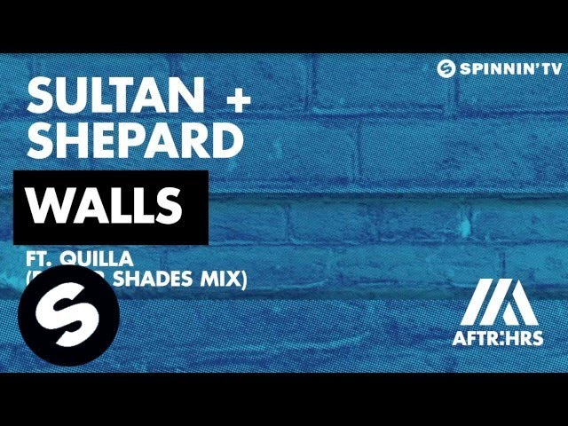 Sultan + Shepard - Walls (Deeper Shades Mix)