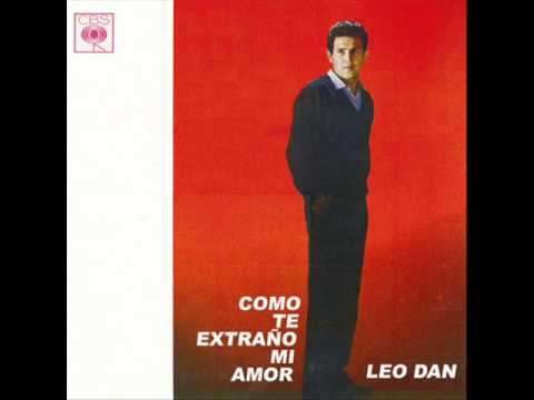 Leo Dan - Como te extrano mi amor - 1964 DISCO COMPLETO)