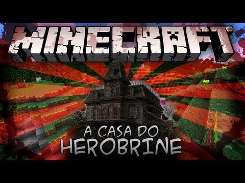HEROBRINE #A Casa Perdida