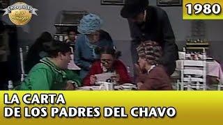 El Chavo | La carta de los padres del Chavo