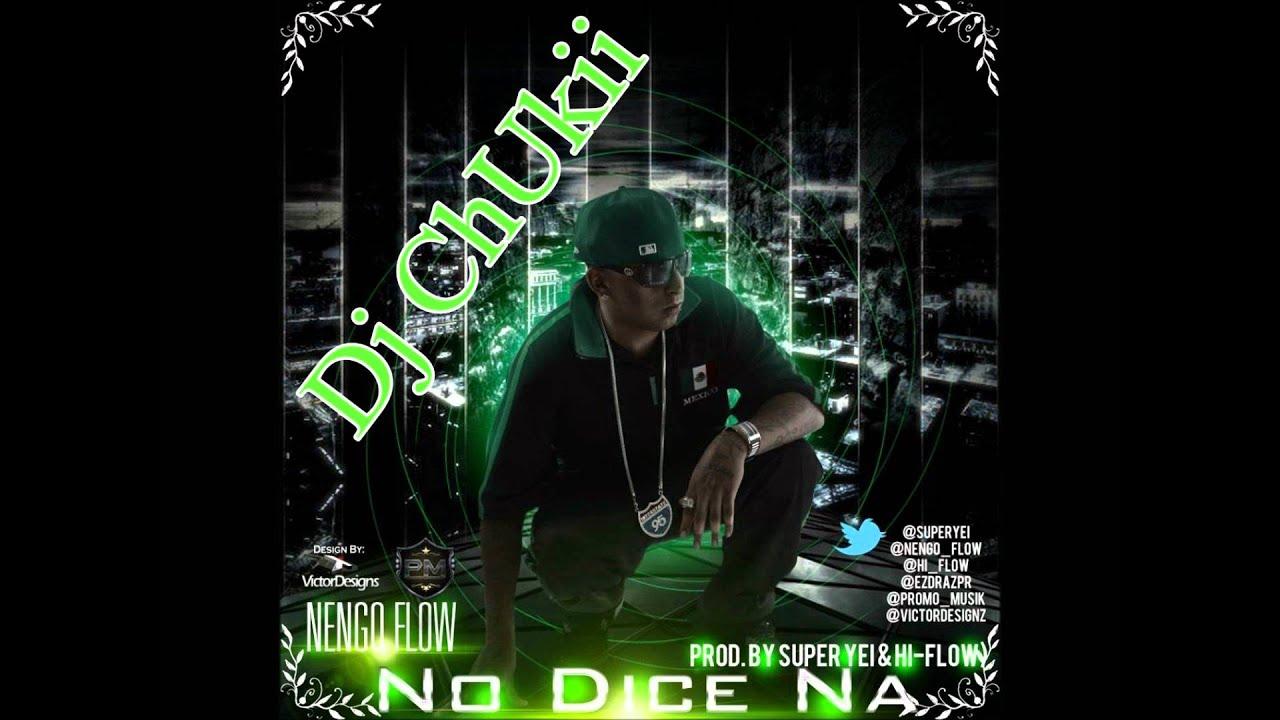 Letra de cancion: No Dice Na' (Remix) - Ñengo Flow