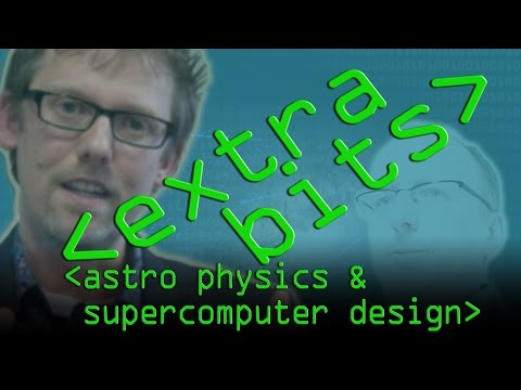EXTRA BITS: Building a Supercomputer and Astrophysics - Computerphile