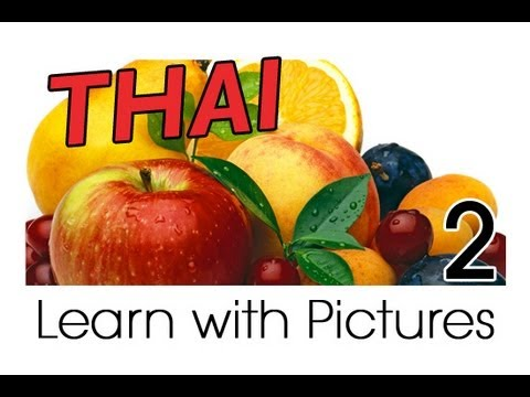 Learn Thai with Pictures - Get Your Fruits!