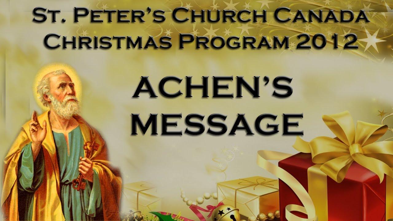 Achen s speeches from st peter s church canada christmas program 2012