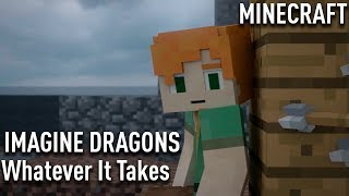 Download Imagine Dragons Whatever It Takes  MINECRAFT  cover