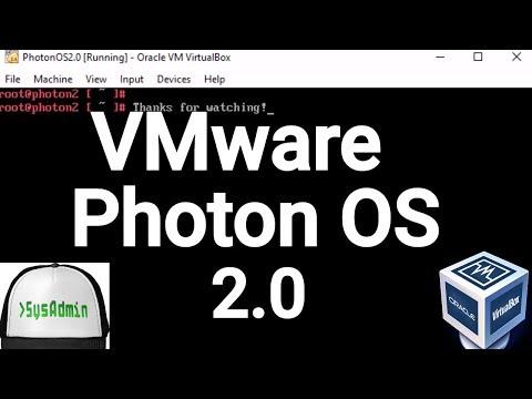 VMware Photon OS 2.0 Installation + Overview on Oracle VirtualBox [2017]