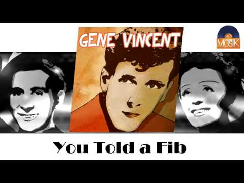 Gene Vincent - You Told A Fib