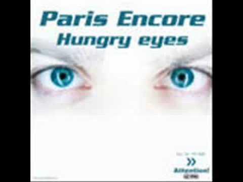 PARIS ENCORE : Hungry Eyes (original radio edit)