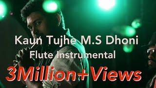 download lagu Kaun Tujhe  M.s. Dhoni   Flute Instrumental gratis