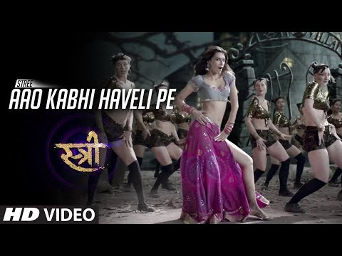 Aao Kabhi Haveli Pe New Hindi Song 2018 | STREE | Latest Hindi Video Songs