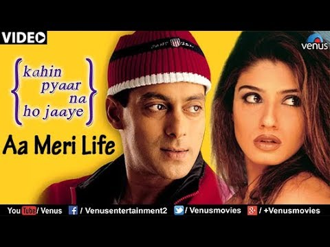 Aa Meri Life (kahin Pyaar Na Ho Jaaye) video
