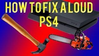 How to fix a loud PS4 fan. Easy fix.