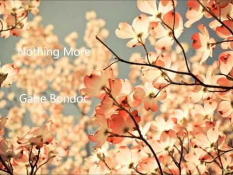 Nothing More - Gabe Bondoc