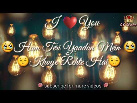 Tere bina ❣    WhatsApp Status    ❣ romantic lyrics video
