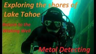 Scuba diving Lake Tahoe, return to the wishing well...