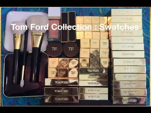 Tom Ford Makeup Collection with Swatches