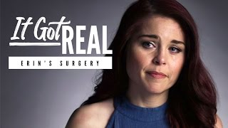 Erin Needs Surgery! (It Got Real Trailer)