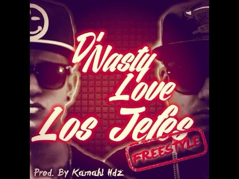 DNasty Love - Los Jefes Freestyle (Prod. By Kamahl Hdz & Inferno...