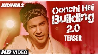 download lagu Song Teaser: Oonchi Hai Building 2.0  Judwaa 2 gratis