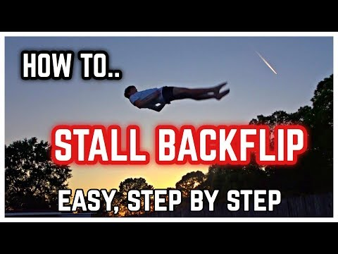 How To STALL BACKFLIP (easy, step by step)