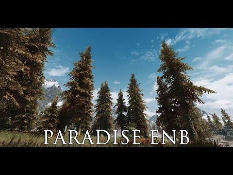 TES V - Skyrim Mods: Paradise ENB