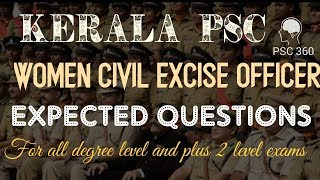 Kerala PSC || WOMEN CIVIL EXCISE OFFICER 2018 || EXPECTED QUESTIONS