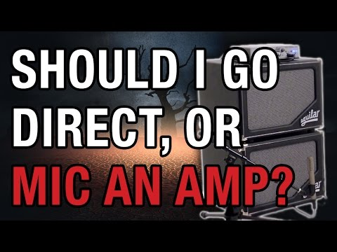 Game Of Tones #4 - Should I Go Direct, Or Mic An Amp?