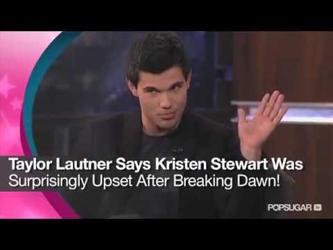 Taylor Lautner Says Kristen Stewart Was Surprisingly Upset After Breaking Dawn!