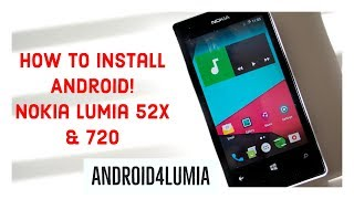 How to install Android on Windows Phone! | Nokia Lumia 520/1/5/6 & 720 | Android4Lumia Official