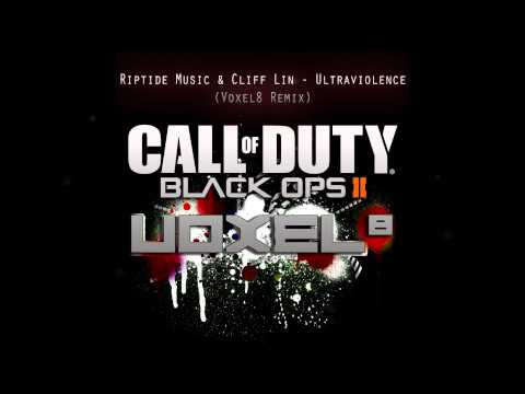 Riptide Music & Cliff Lin - Ultraviolence (Voxel8 Remix) Special Black Ops 2 remix [Dubstepish]