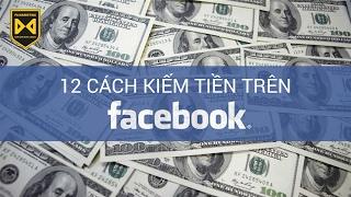 [PA Marketing] 12 Cách kiếm tiền trên Facebook 2017