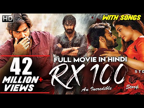 RX 100 (2019) New Released Full Hindi Dubbed Movie   Kartikeya   South Indian Movies in Hindi Dubbed
