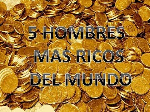 LOS 5 HOMBRES MAS RICOS DEL MUNDO