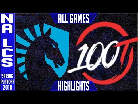 TL vs 100 Highlights ALL GAMES | NA LCS Grand Final Playoffs Spring 2018 Team Liquid vs 100 Thieves