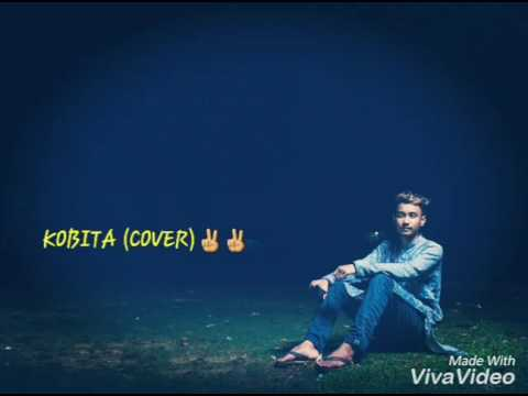 Niloy BHN - Kobita (Cover) by Me